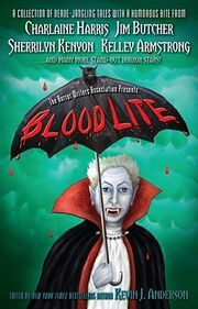 Blood Lite (Blood Lite -1) by Kevin J. Anderson
