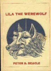Lila the Werewolf by Peter S. Beagle