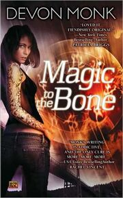 Magic to the Bone (Allie Beckstrom -1)