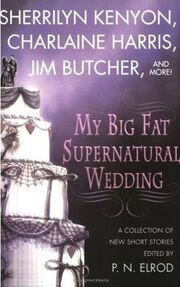 My Big Fat Supernatural Wedding (2006)