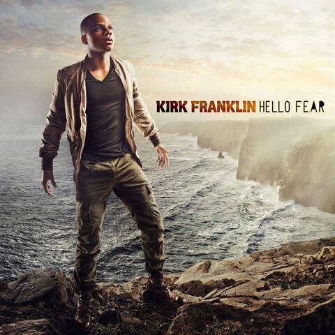 File:Kirk Franklin Hello Fear.jpg