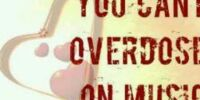 You Cant Overdose On Music