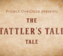 The Tattler's Tall Tale