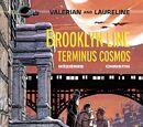 Brooklyn Station, Terminus Cosmos