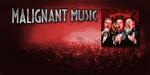 Malignant Music Ad2