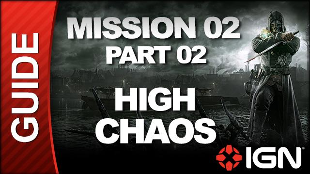 Dishonored - High Chaos Walkthrough - Mission 2 High Overseer Campbell pt 2