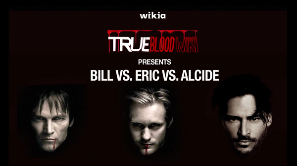 True Blood - Bill Vs. Eric Vs