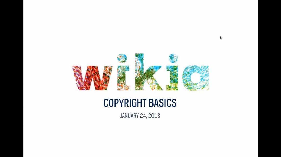 Wikia Copyright Basics Webinar