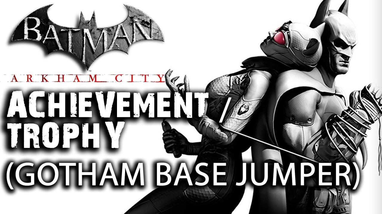 Batman Arkham City - Gotham Base Jumper Achievement Trophy