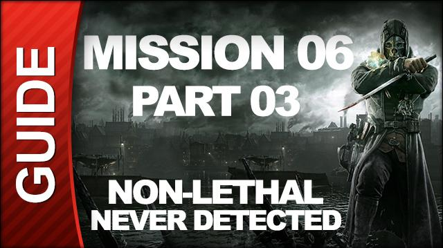 Dishonored - Low Chaos Walkthrough - Mission 5 Lady Boyle's Last Party pt 3