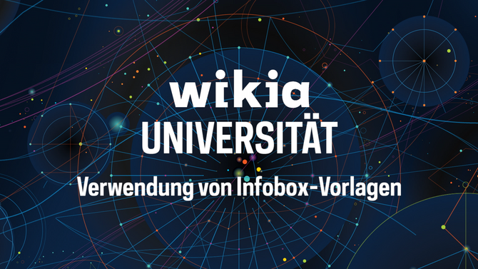 Wikia-Universität - Verwendung von Infobox-Vorlagen