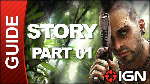 Far Cry 3 Walkthrough - Story, Part 01 Make a Break For It