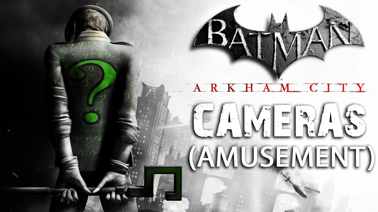 Batman Arkham City - Amusement Mile Cameras