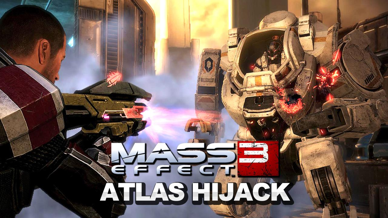Mass Effect 3 - Hijacking an Atlas Mech (Hijacker Achievement)