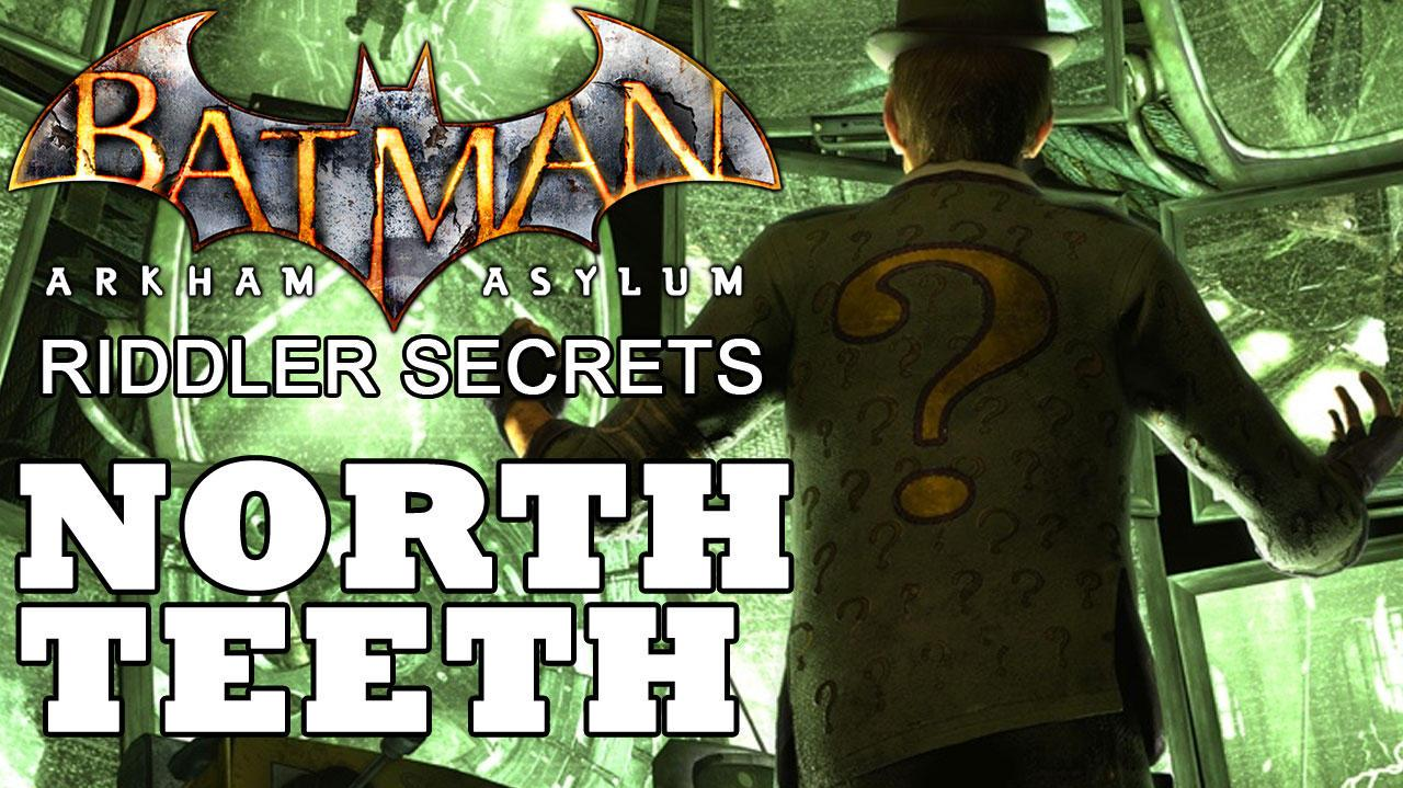 Batman Arkham Asylum North Island Joker Teeth Locations