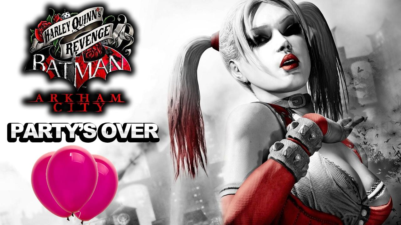Batman Arkham City Harley Quinn's Revenge Party's Over Achievement trophy
