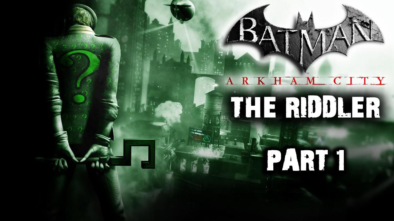 Batman Arkham City - Riddler Side Quest (Part 1)