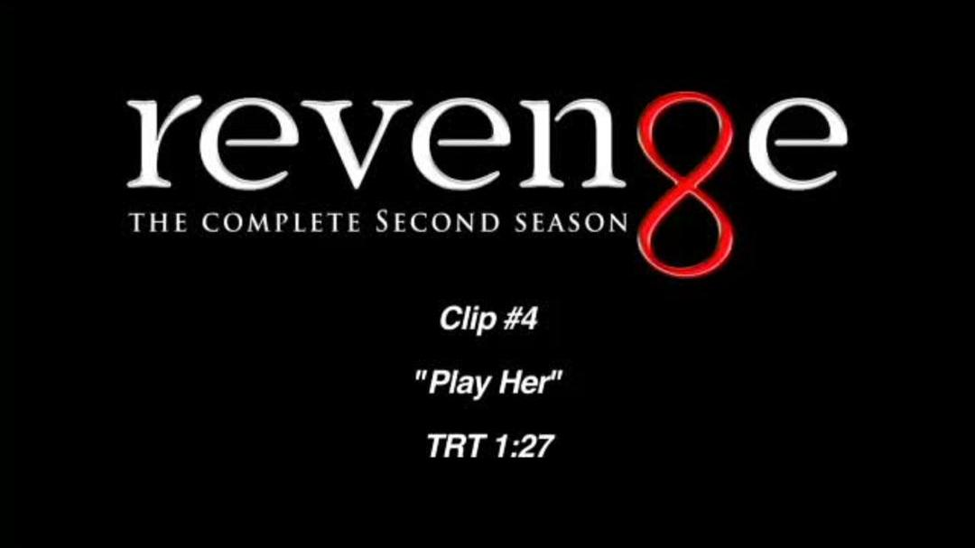 Revenge Season 2 Clip - Play Her