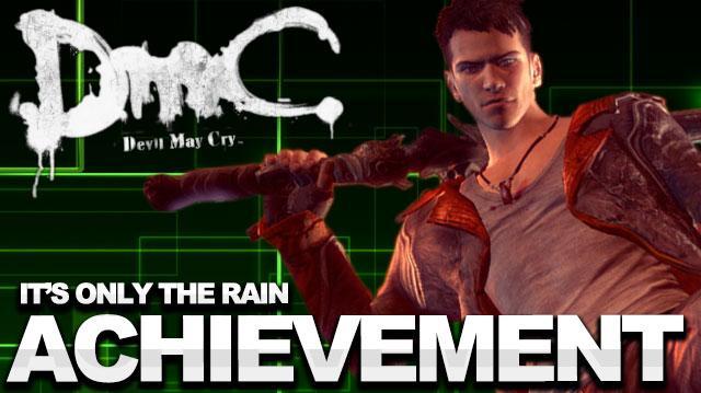 DMC Devil May Cry Walkthrough - It's Only Rain Achievement