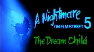 A Nightmare On Elm Street 5 The Dream Child (1989) - Theatrical Trailer for A Nightmare On Elm Street 5 The Dream Child
