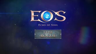 Echo of Soul - Rogue Class Trailer