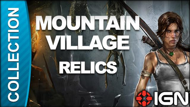 Tomb Raider Walkthrough - Relic Locations Mountain Village