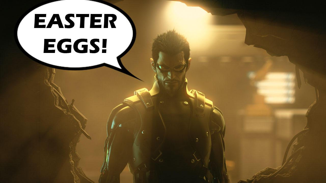 Deus Ex Human Revolution - Five Easter Eggs you don't want to miss.