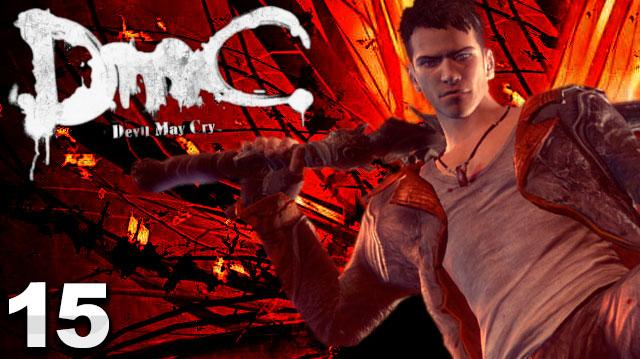 DMC Devil May Cry Walkthrough Part 15 The Trade (W Commentary)