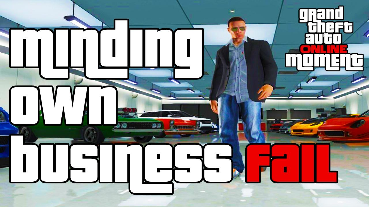 Minding Own Business Fail - GTA Online