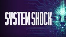 System Shock (Remastered)