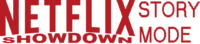 Netflix Showdown Story Mode (Wii and 3DS) Logo