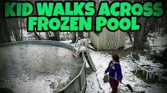 KID WALKS ACROSS FROZEN POOL TO GET PHONE!!!