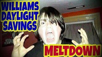 WILLIAM'S DAYLIGHT SAVINGS MELTDOWN!!!