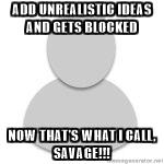 Avatar-meme-add-unrealistic-ideas-and-gets-blocked-now-thats-what-i-call-savage
