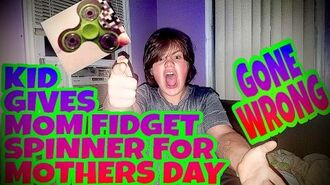 SON GIVES MOM FIDGET SPINNER FOR MOTHER'S DAY!!! (GONE WRONG)