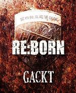Gackt Reborn