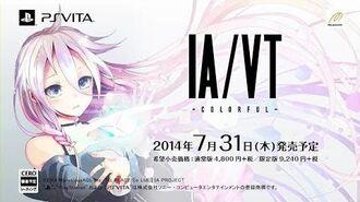 PS Vita『IA VT -COLORFUL-』プロモーション映像第1弾