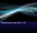 Randomized minds