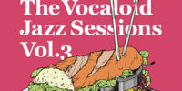The Vocaloid Jazz sessions Vol.3