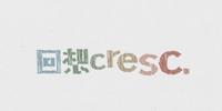 回想cresc. (Kaisou cresc.)