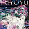 YUYOYU EP.jpg