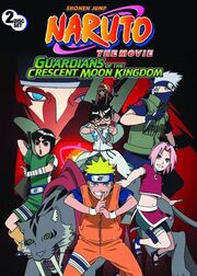 Naruto The Movie - Guardians of the Crescent Moon Kingdom DVD Cover
