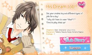 His Dream Job?!