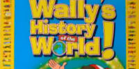 Wally's History of the World!