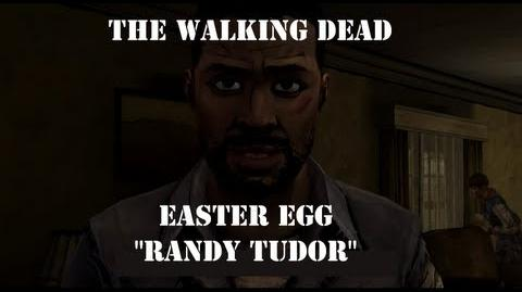 "The Walking Dead Game Episode 5 Easter Egg ""Randy Tudor"""