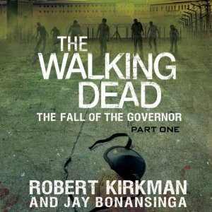 File:The Fall of the Governor Part One Audiobook.jpg