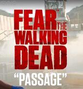 """Fear The Walking Dead """"Passage"""""""