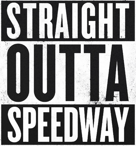 File:Straight Outta Speedway.png
