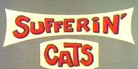 Sufferin' Cats