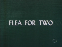 Flea For Two (TV Title)